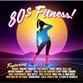 80's Fitness!