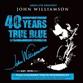 Absolute Greatest: 40 Years True Blue