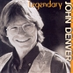 Legendary - John Denver