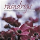 Raindrops: The Exquisite Piano Music Of Chopin