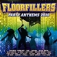 Floorfillers: Party Anthems 2010