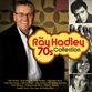 The Ray Hadley 70's Collection