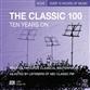 Classic 100 - Ten Years On