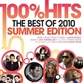 100% Hits - The Best of 2010 Summer Edition