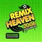 Remix Heaven 2006 - Volume 2