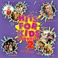 Hits For Kids: Pop Party 2