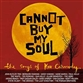 Cannot Buy My Soul: The Songs Of Kev Carmody