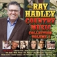 The Ray Hadley Country Music Collection Volume 2