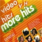 Video Hits: More Hits