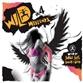 Wild Weekends Vol 4 Mixed By Judge Jules & Smash N Grab