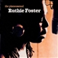 The Phenomenal Ruthie Foster / Stages