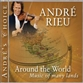 ANDRE'S CHOICE: AROUND THE WORLD - MUSIC OF MANY LANDS