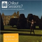 Chillout Sessions 7