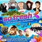 So Fresh: The Hits Of Summer 2013 + The Best Of 2012