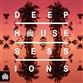 Ministry Of Sound Presents Deep House Sessions