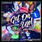 GET ON UP! (Originals /Rene Amesz / Camilo Franco / Buried King mix)