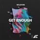 GET ENOUGH (Original / Extended / Holmes John / Paul Scott / VIP mix)