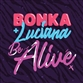 BE ALIVE (Original / Krunk / Holmes John / Radio mix)