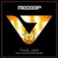 THIS JAM (Original / Vocal Dub / Steve Hart mix)