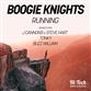 RUNNING (Original / J Cannons & Steve Hart / Buzz William / Tonky / BoogieKnights mix)