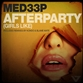 AFTER PARTY (GIRLS LIKE) (Original / Kondo / Tech / Blame Mate mix)