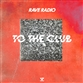 TO THE CLUB (Extended / Fetival / Kyro / Midnight Gear / Haus Of Panda mix)