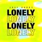 LONELY (Extended / Basement / VIP / Marcus Santoro / Beth Yen mix)
